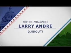 Introduction Larry André, US Ambassador to Djibouti and his wife Ouroukou Andre.